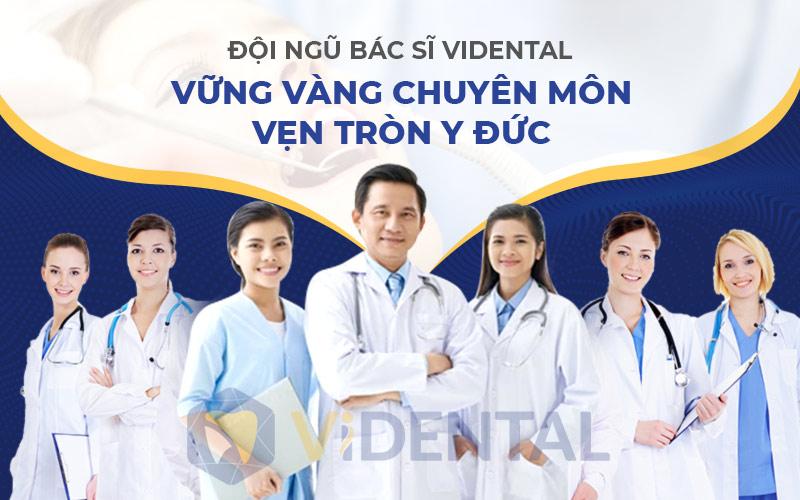 Đội ngũ chuyên gia chất lượng cao tại Vidental